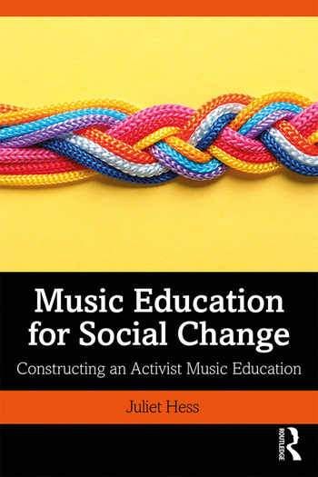 Music Education for Social Change Constructing an Activist Music Education book cover
