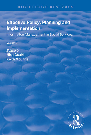 Effective Policy, Planning and Implementation Volume 2: Information Management in Social Services book cover
