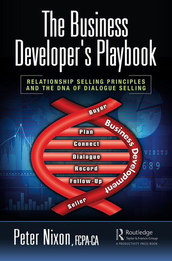 The Business Developer's Playbook Relationship Selling Principles and the DNA of Dialogue Selling book cover