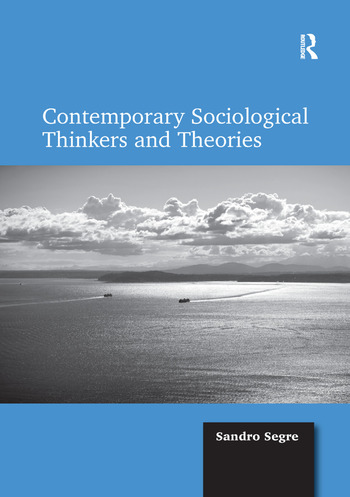 Contemporary Sociological Thinkers and Theories book cover