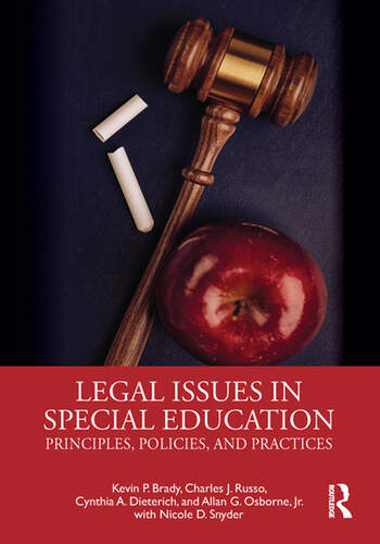 Legal Issues in Special Education Principles, Policies, and Practices book cover