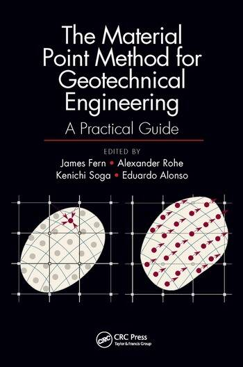 The Material Point Method for Geotechnical Engineering A Practical Guide book cover