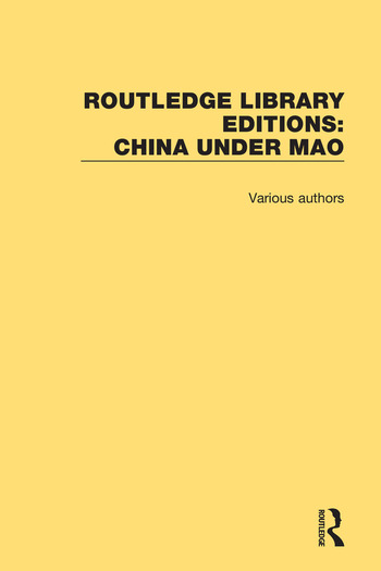 Routledge Library Editions: China Under Mao book cover
