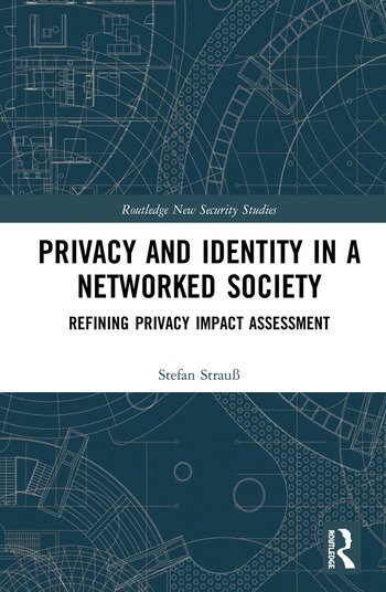 Privacy and Identity in a Networked Society Refining Privacy Impact Assessment book cover