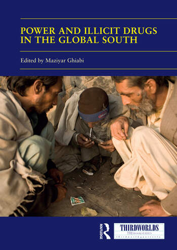Power and Illicit Drugs in the Global South book cover