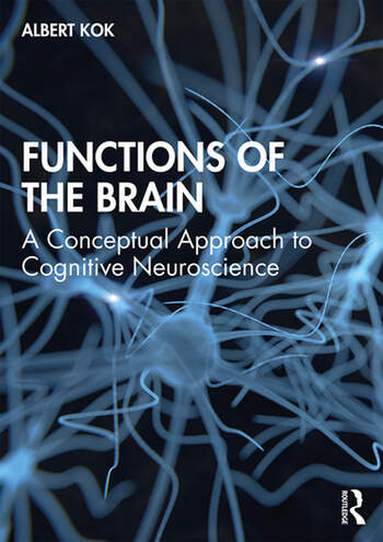 Functions of the Brain A Conceptual Approach to Cognitive Neuroscience book cover