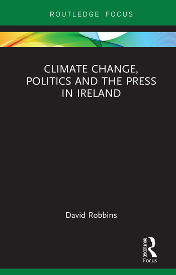 Climate Change, Politics and the Press in Ireland book cover