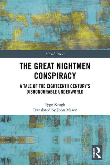 The Great Nightmen Conspiracy A Tale of the 18th Century's Dishonourable Underworld book cover