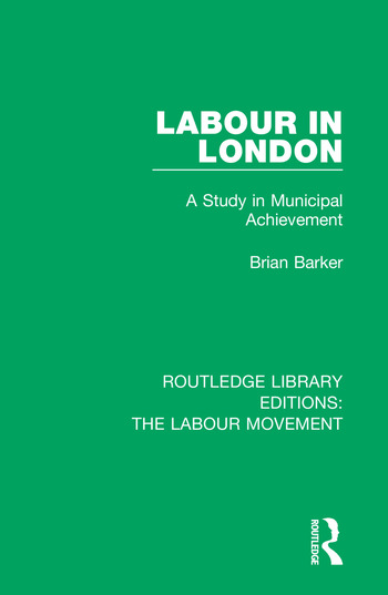 Routledge Library Editions: The Labour Movement book cover