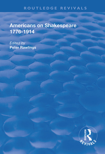 Americans on Shakespeare, 1776-1914 book cover