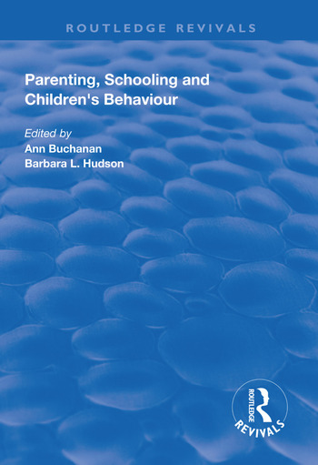 Parenting, Schooling and Children's Behaviour book cover