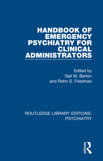 Handbook of Emergency Psychiatry for Clinical Administrators book cover