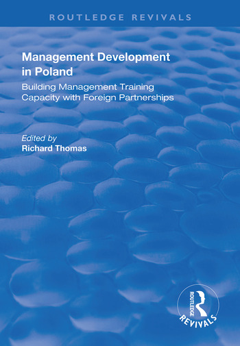 Management Development in Poland Building Management Training Capacity with Foreign Partnerships book cover