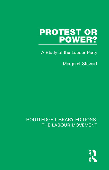 Protest or Power? A Study of the Labour Party book cover