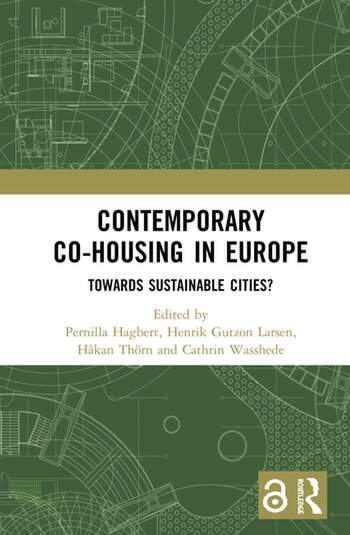 Contemporary Co-housing in Europe (Open Access) Towards Sustainable Cities? book cover