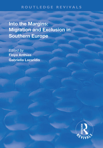 Into the Margins Migration and Exclusion in Southern Europe book cover