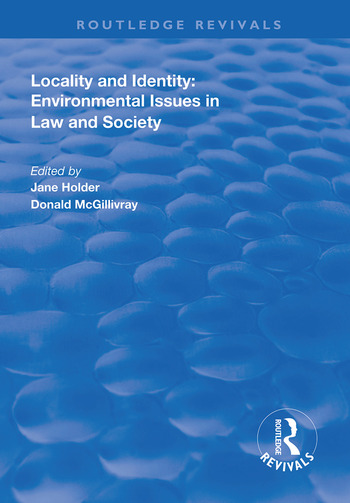 Locality and Identity Environmental Issues in Law and Society book cover
