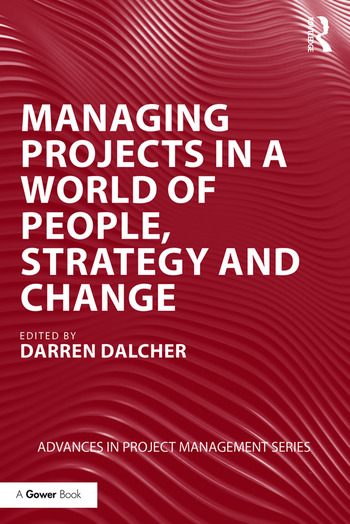 Managing Projects in a World of People, Strategy and Change book cover