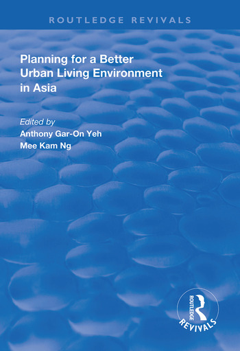 Planning for a Better Urban Living Environment in Asia book cover