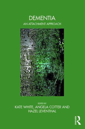 Dementia An Attachment Approach book cover