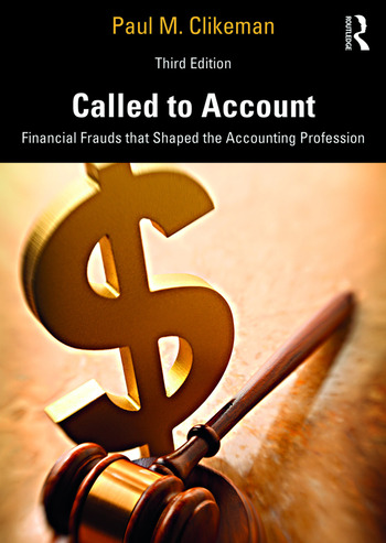 Called to Account Financial Frauds that Shaped the Accounting Profession book cover