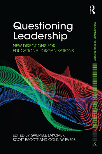 Questioning Leadership New directions for educational organisations book cover