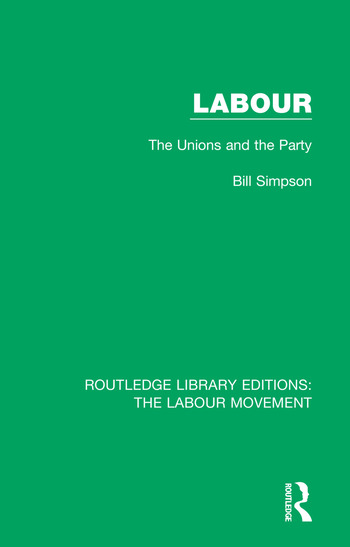 Labour The Unions and the Party book cover