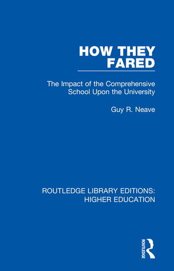 How They Fared The Impact of the Comprehensive School Upon the University book cover
