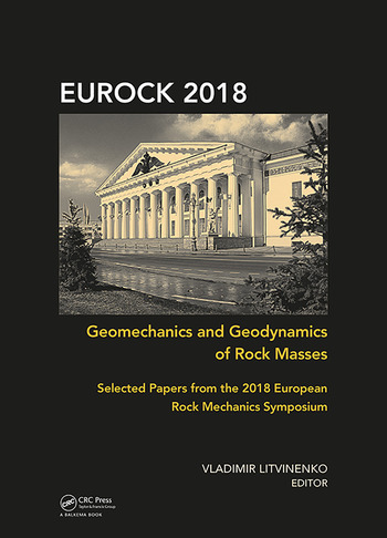 Geomechanics and Geodynamics of Rock Masses Selected Papers from the 2018 European Rock Mechanics Symposium book cover