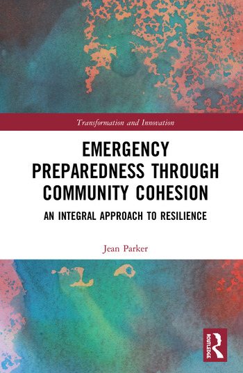 Emergency Preparedness through Community Cohesion An Integral Approach to Resilience book cover