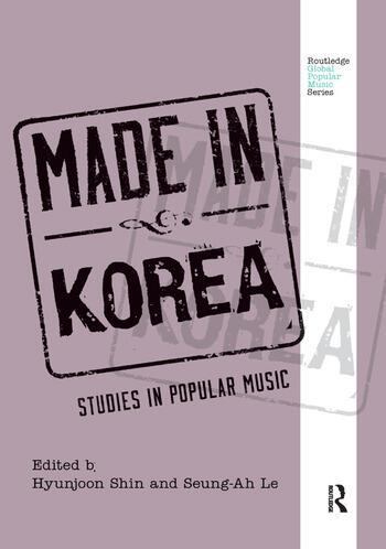 Made in Korea Studies in Popular Music book cover