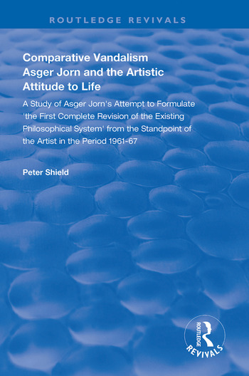 Comparative Vandalism Asger Jorn and the Artistic Attitude to Life book cover