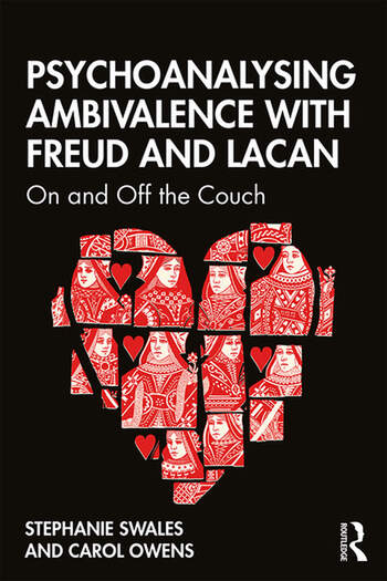 Psychoanalysing Ambivalence with Freud and Lacan On and Off the Couch book cover