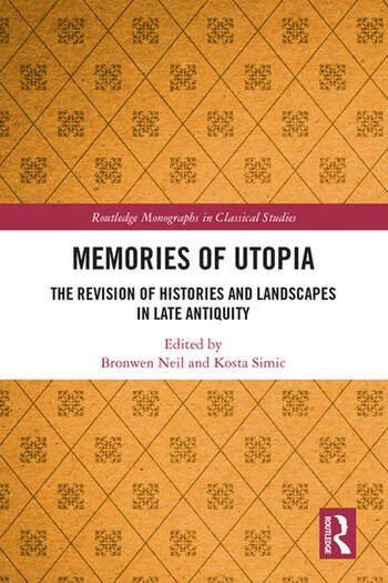 Memories of Utopia The Revision of Histories and Landscapes in Late Antiquity book cover