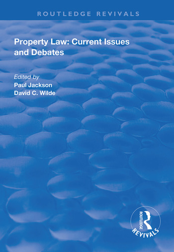 Property Law: Current Issues and Debates book cover