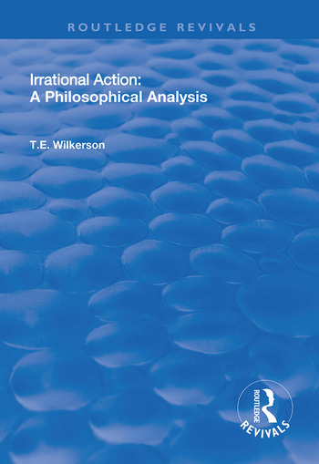 Irrational Action A Philosophical Analysis book cover