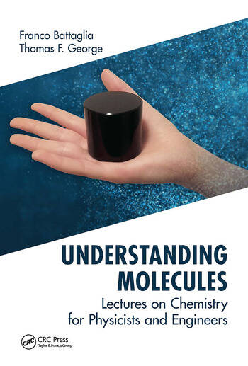 Understanding Molecules Lectures on Chemistry for Physicists and Engineers book cover