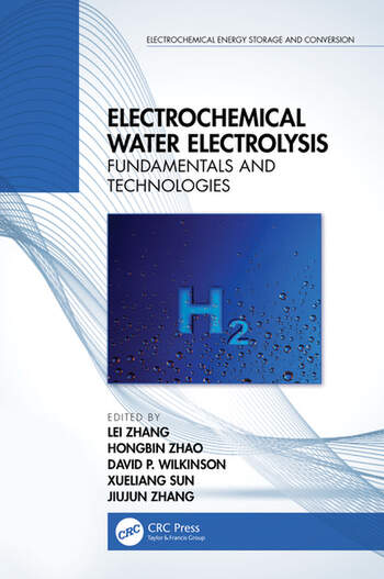 Electrochemical Water Electrolysis Fundamentals and Technologies book cover