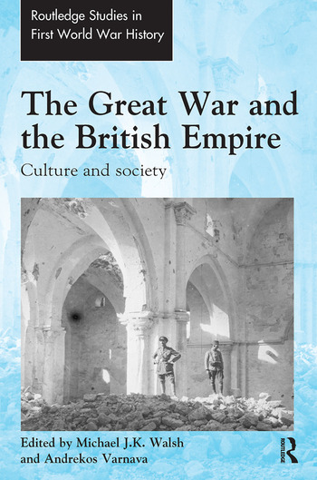 The Great War and the British Empire Culture and society book cover