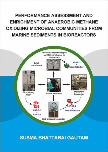 Performance Assessment and Enrichment of Anaerobic Methane Oxidizing Microbial Communities from Marine Sediments in Bioreactors book cover