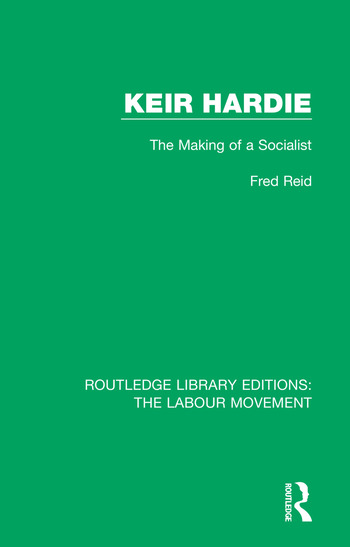 Keir Hardie The Making of a Socialist book cover