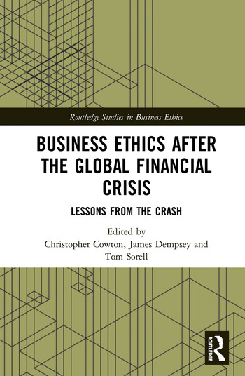 Business Ethics After the Global Financial Crisis Lessons from The Crash book cover