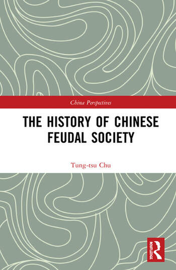 The History of Chinese Feudal Society book cover