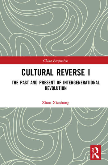 Cultural Reverse I The Past and Present of Intergenerational Revolution book cover