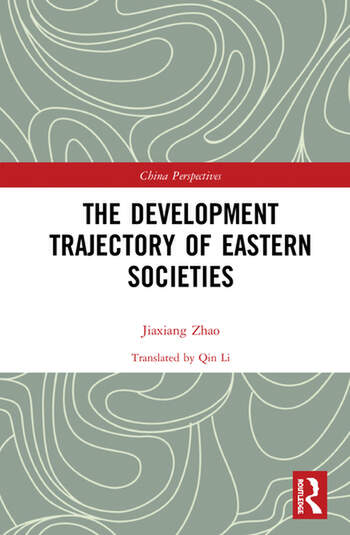The Development Trajectory of Eastern Societies book cover