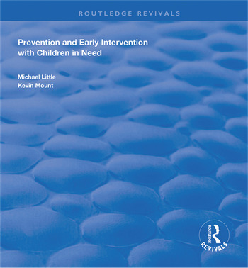 Prevention and Early Intervention with Children in Need book cover