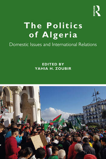 The Politics of Algeria Domestic Issues and International Relations book cover