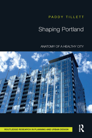 Shaping Portland Anatomy of a Healthy City book cover