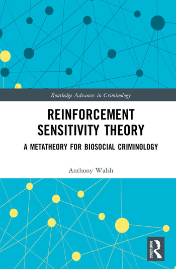 Reinforcement Sensitivity Theory A Metatheory for Biosocial Criminology book cover