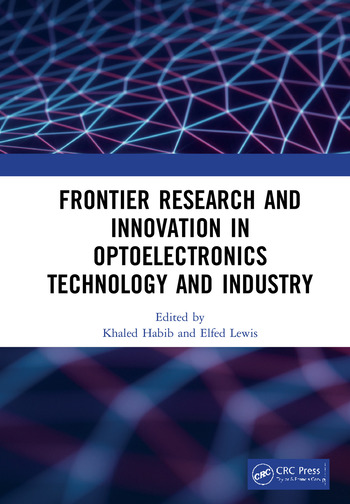 Frontier Research and Innovation in Optoelectronics Technology and  Industry: Proceedings of the 11th International Symposium on Photonics and
